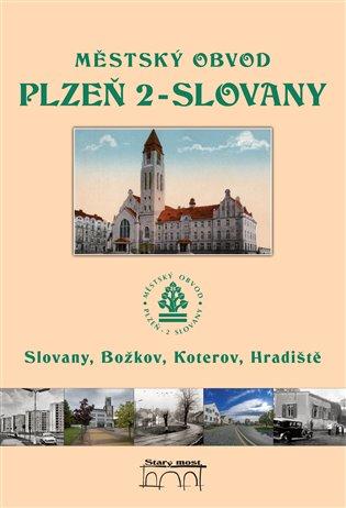 Městský obvod Plzeň 2-Slovany - Tomáš Bernhardt,   Booksquad.ink