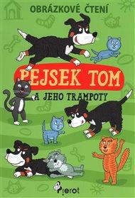 Pejsek Tom a jeho trampoty - obrázkové čtení