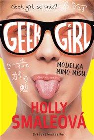 Geek Girl 2: Modelka mimo mísu