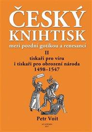 Český knihtisk mezi pozdní gotikou a renesancí II