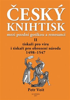 Obálka titulu Český knihtisk mezi pozdní gotikou a renesancí II