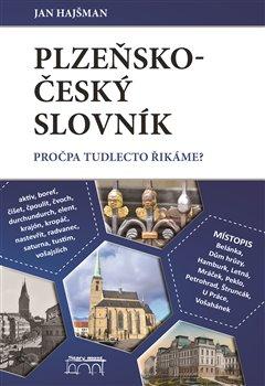 Obálka titulu Plzeňsko-český slovník