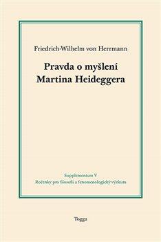 Obálka titulu Pravda o myšlení Martina Heideggera