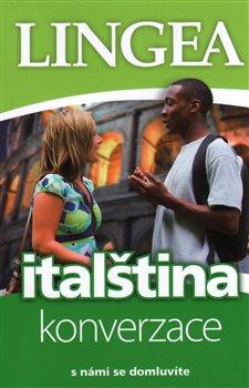 Obálka titulu Italština - konverzace s námi se domluvíte