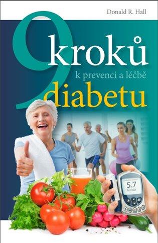 9 kroků k prevenci a léčbě diabetu - Donald R. Hall   Booksquad.ink