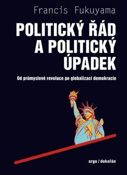 Obálka titulu Politický řád a politický úpadek