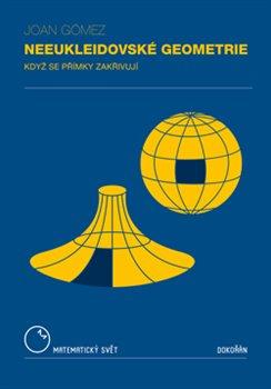 Obálka titulu Neeukleidovské geometrie