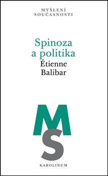 Obálka titulu Spinoza a politika
