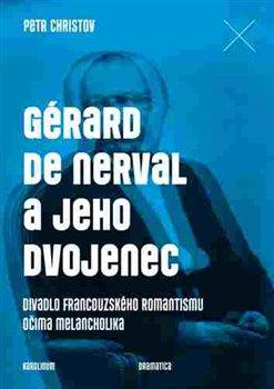 Obálka titulu Gérard de Nerval a jeho dvojenec