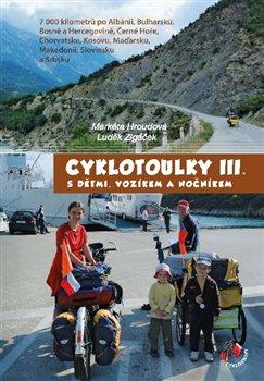 Obálka titulu Cyklotoulky s dětmi, vozíkem a nočníkem III.