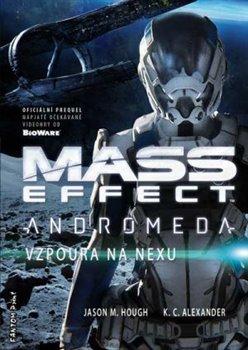 Obálka titulu Mass Effect Andromeda 1 - Vzpoura na Nexu