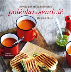 Obálka titulu Polévka a sendvič