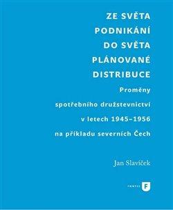 Obálka titulu Ze světa podnikání do světa plánované distribuce