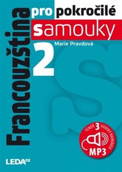 Obálka titulu Francouzština pro pokročilé samouky 2. + CDmp3
