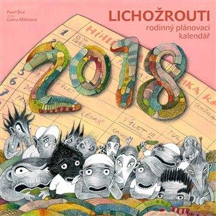 Lichožrouti  Rodinný plánovací kalendář 2018 - Galina Miklínová ... 2ec5997094
