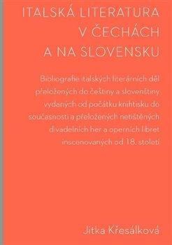 Obálka titulu Italská literatura v Čechách a na Slovensku