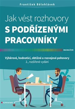 Obálka titulu Jak vést rozhovory s podřízenými pracovníky