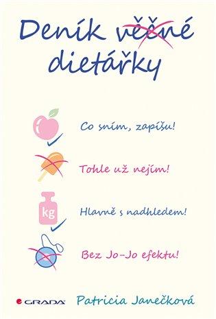Deník věčné dietářky - Patricia Janečková | Booksquad.ink