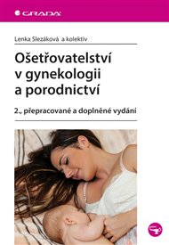 Ošetřovatelství v gynekologii a porodnictví