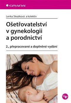 Obálka titulu Ošetřovatelství v gynekologii a porodnictví