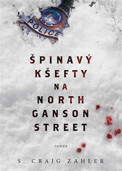 Obálka titulu Špinavý kšefty na North Ganson Street