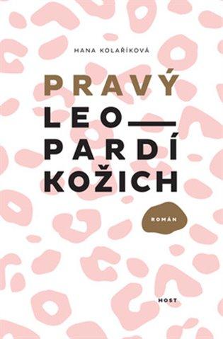 Pravý leopardí kožich - Hana Kolaříková | Booksquad.ink
