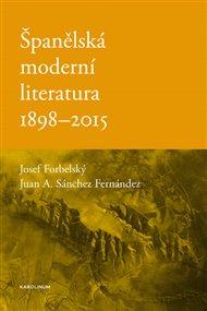 Španělská moderní literatura 1898-2015