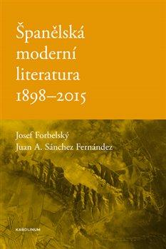 Obálka titulu Španělská moderní literatura 1898-2015
