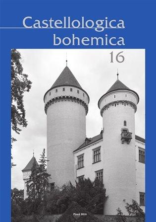 Castellologica bohemica 16 - Josef Hložek (ed.), | Booksquad.ink