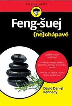 Obálka titulu Feng Šuej pro (ne)chápavé
