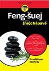 Obálka knihy Feng Šuej pro (ne)chápavé