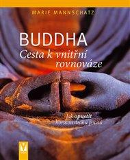 Buddha – Cesta k vnitřní rovnováze