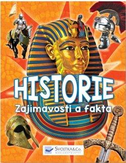 Obálka titulu Historie - zajímavosti a fakta