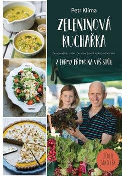 Obálka titulu Zeleninová kuchařka - z farmy přímo na váš stůl