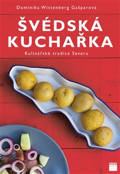 Obálka titulu Švédská kuchařka - Kulinářské tradice Severu