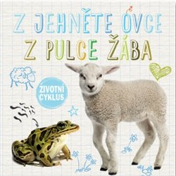 Obálka titulu Z jehně ovce, z pulce žába - Životní cyklus