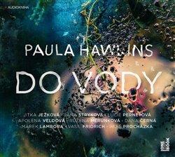 Do vody, CD - Paula Hawkinsová