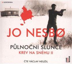 Půlnoční slunce. Krev na sněhu II., CD - Jo Nesbo
