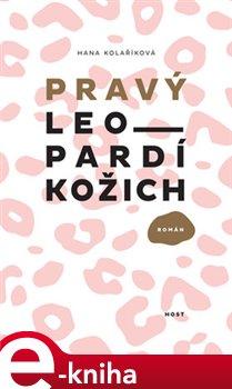 Pravý leopardí kožich - Hana Kolaříková e-kniha