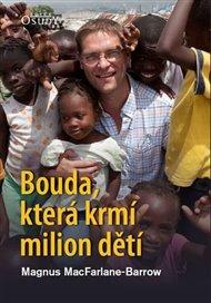 Bouda, která krmí milion dětí