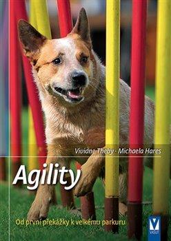 Obálka titulu Agility - Od první překážky k velkému parkuru