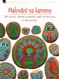 Malování na kameny: 30 vzorů, které probudí vaši kreativitu