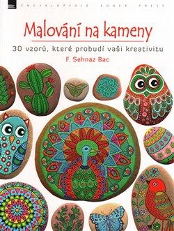 Obálka titulu Malování na kameny: 30 vzorů, které probudí vaši kreativitu