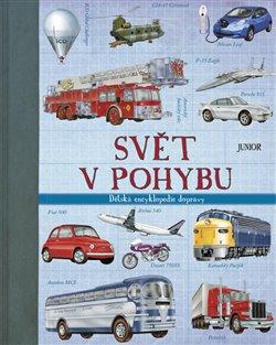 Obálka titulu Svět v pohybu – Dětská encyklopedie dopravy