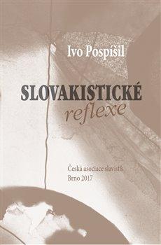 Obálka titulu Slovakistické reflexe
