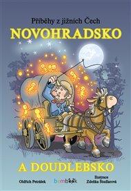 Příběhy z jižních Čech - Novohradsko a Doudlebsko