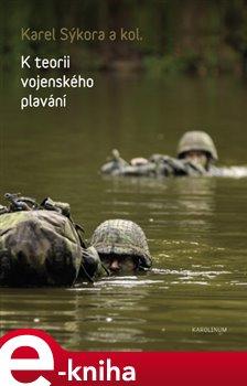 Obálka titulu K teorii vojenského plavání