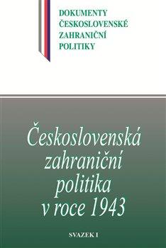 Obálka titulu Československá zahraniční politika v roce 1943
