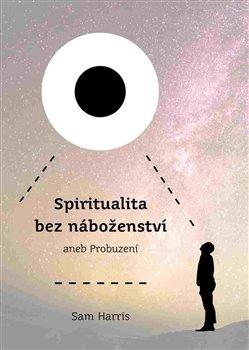 Obálka titulu Spiritualita bez náboženství
