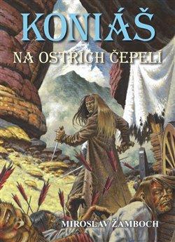 Obálka titulu Koniáš - Na ostřích čepelí